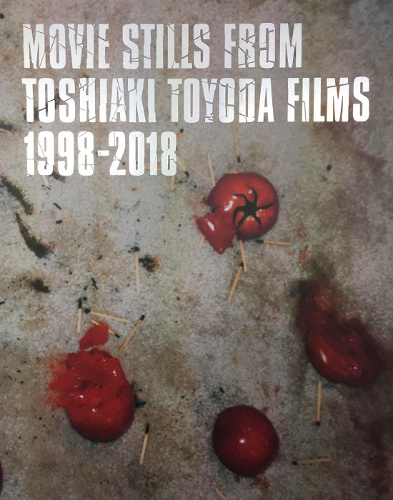 『MOVIE STILLS FROM TOSHIAKI TOYODA FILMS 1998-2018』表紙