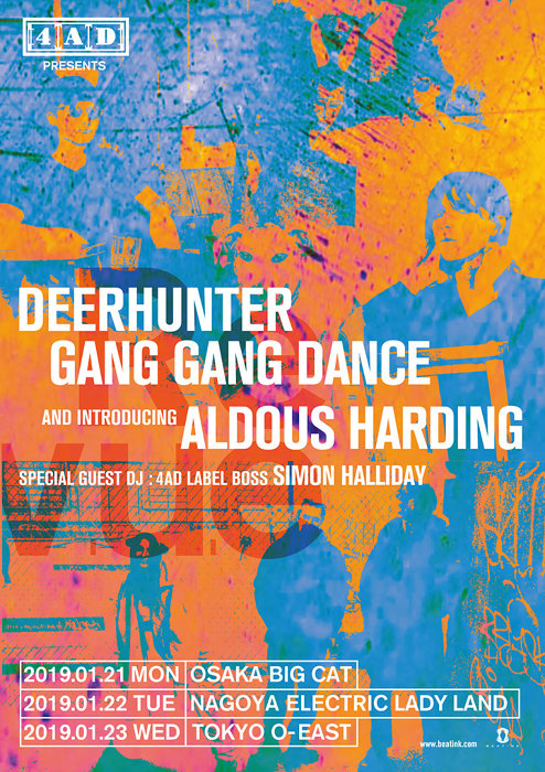 『4AD presents Revue DEERHUNTER, GANG GANG DANCE and ALDOUS HARDING SPECIAL GUEST DJ: 4AD LABEL BOSS SIMON HALLIDAY』ビジュアル