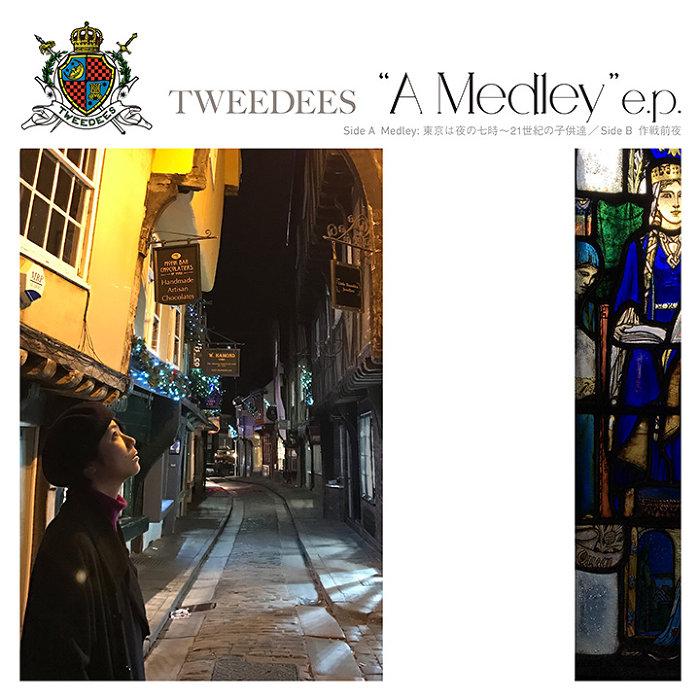 "TWEEDEES『"" Medley"" e.p.Medley: 東京は夜の七時~21世紀の子供達 c/w 作戦前夜』ジャケット"