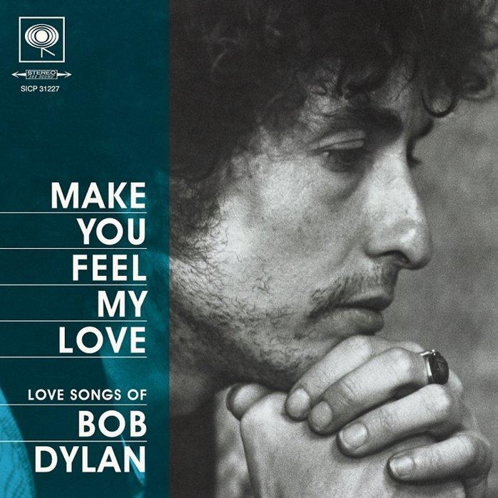 ボブ・ディラン『フィール・マイ・ラヴ ~ Love Songs of BOB DYLAN』ジャケット