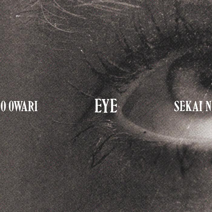 SEKAI NO OWARI『Eye』ジャケット