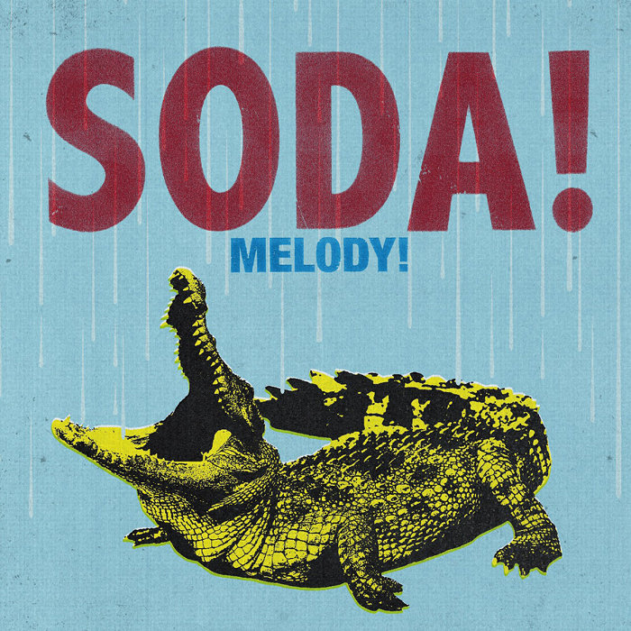 SODA!『MELODY!』ジャケット