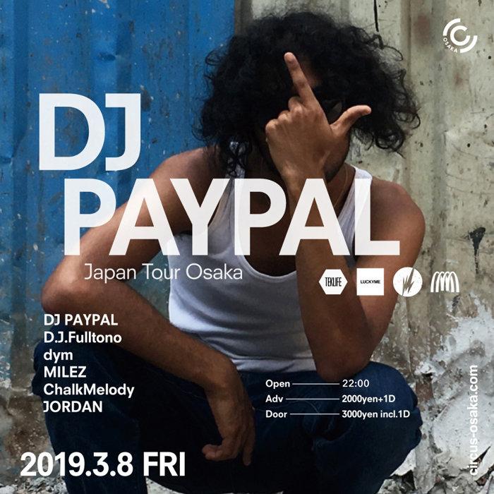 『DJ PAYPAL JAPAN TOUR 2019』大阪公演ビジュアル