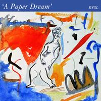 DYGL『A Paper Dream』