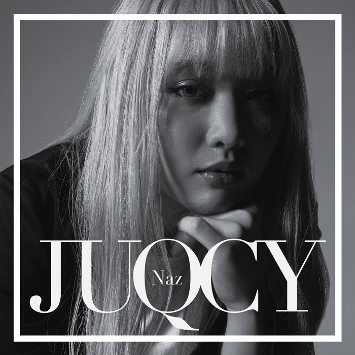 Naz『JUQUCY』ジャケット
