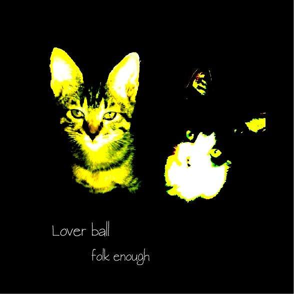 folk enough『Lover ball』ジャケット