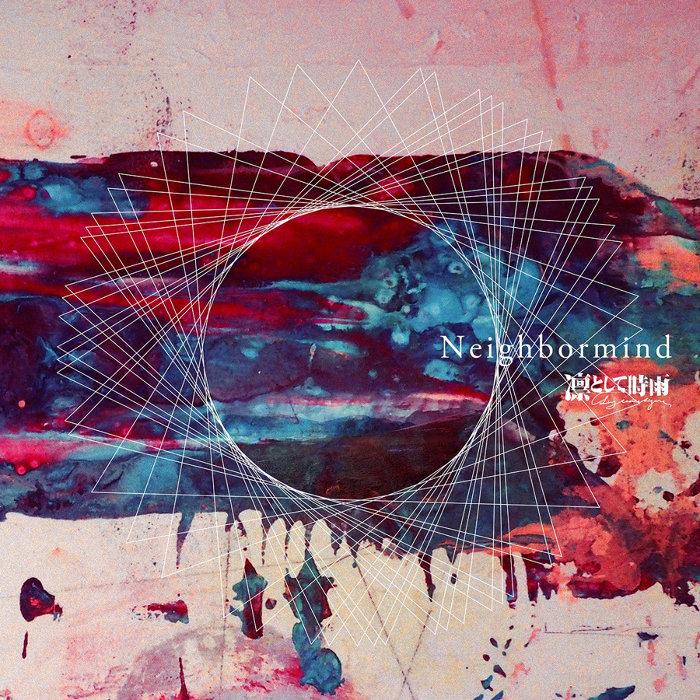 凛として時雨『Neighbormind』配信盤ジャケット
