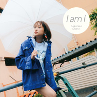 大原櫻子『I am I』通常盤