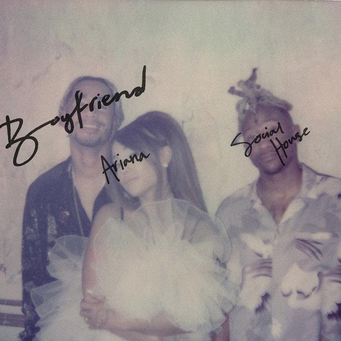 アリアナ・グランデ&Social House『Boyfriend』ジャケット