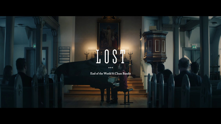 "End Of The World""Lost ft. Clean Bandit""PVより"