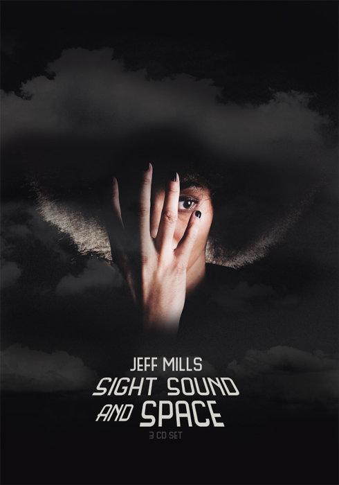 ジェフ・ミルズ『SIGHT SOUND AND SPACE』ジャケット