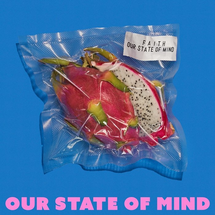FAITH『Our State of Mind』ジャケット