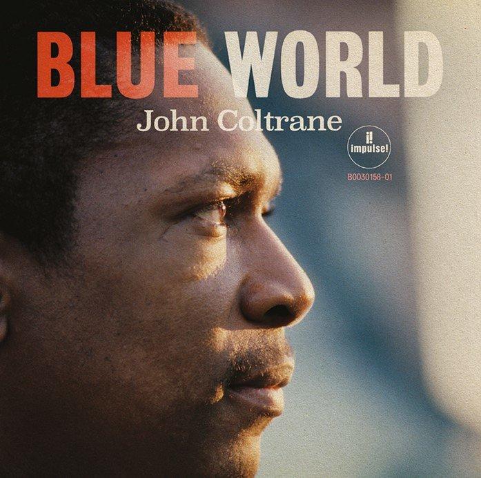 ジョン・コルトレーン『ブルー・ワールド~ザ・ロスト・サウンドトラック』ジャケット
