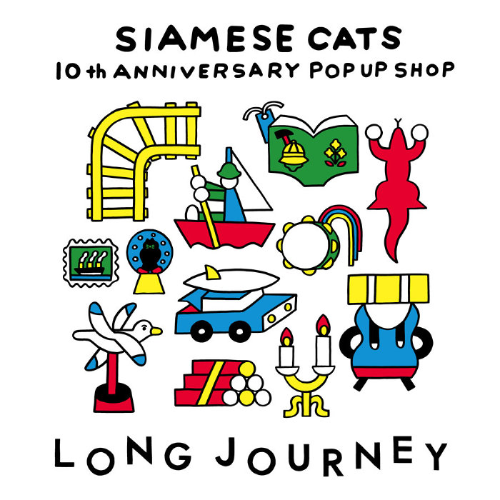 "『Siamese Cats 10th Anniversary pop-up shop ""LONG JOURNEY""』ビジュアル"