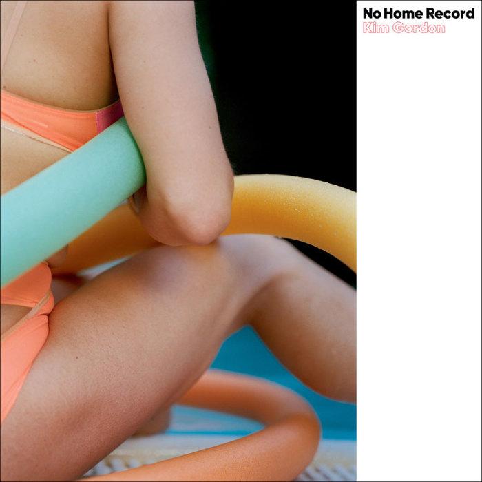キム・ゴードン『No Home Record』ジャケット