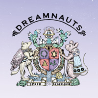 Serph & DÉ DÉ MOUSE『DREAMNAUTS』