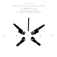 V.A.『DEATH STRANDING: Timefall (Original Music from the World of Death Stranding)』