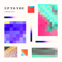 Emerald『UP TO YOU』