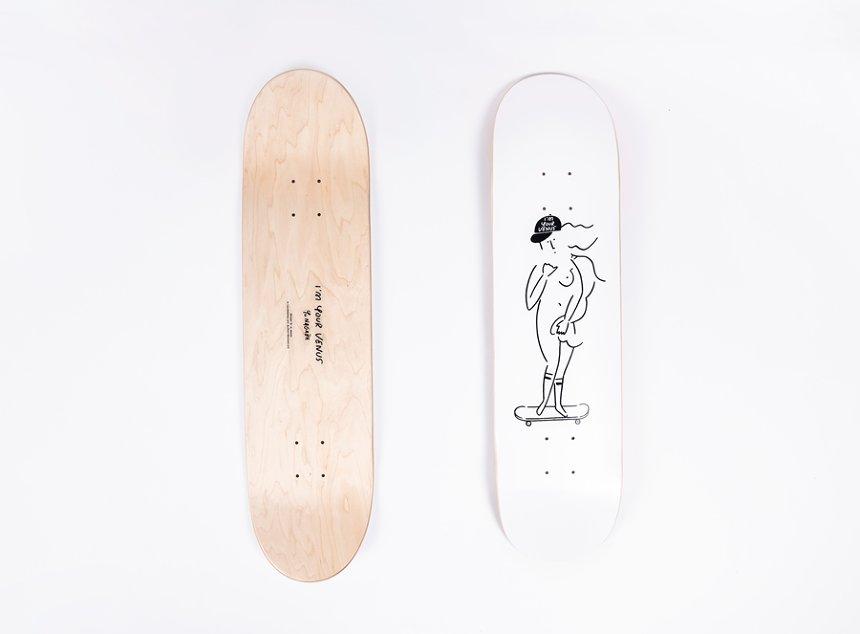 「 I'M YOUR VENUS」スケートボード