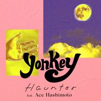 yonkey『Haunter (feat. Ace Hashimoto)』