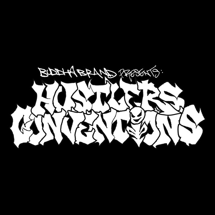 『BUDDHA BRAND presents Hustler's Convention』ビジュアル