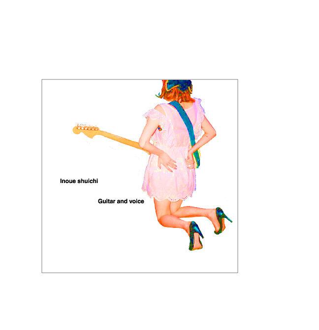 Inoue shuichi『Guitar and voice』ジャケット