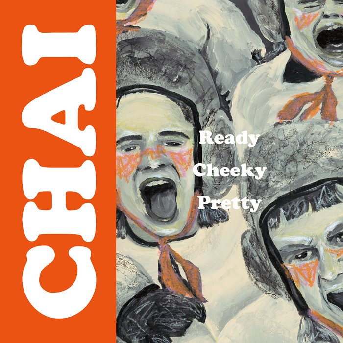 CHAI『Ready Cheeky Pretty』ジャケット