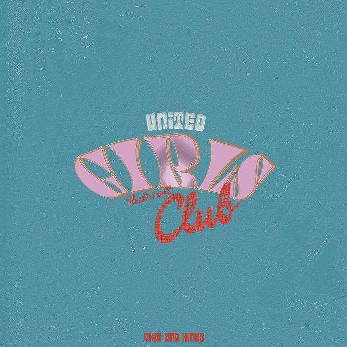 CHAI、HINDS『UNITED GIRLS ROCK 'n' ROLL CLUB』7インチジャケット