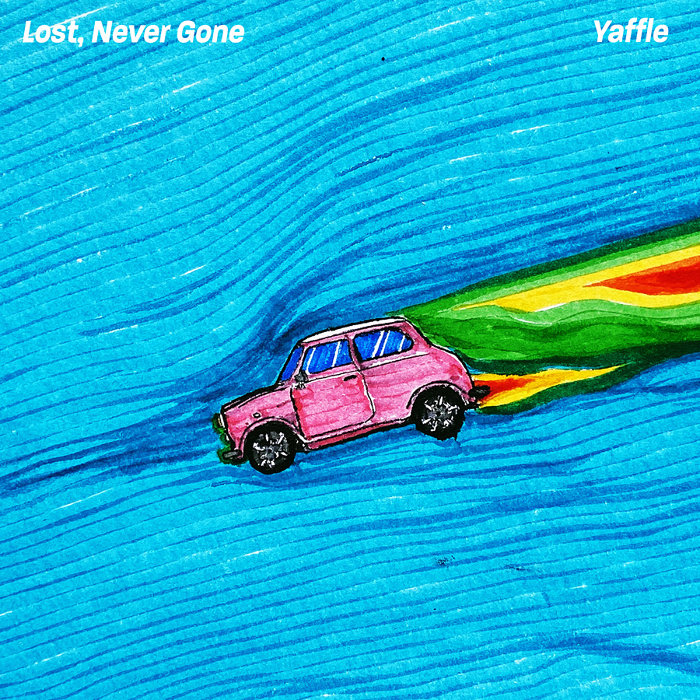 Yaffle『Lost, Never Gone』ジャケット