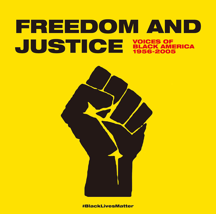 『Freedom And Justice - Voices Of Black America 1956-2005』ジャケット