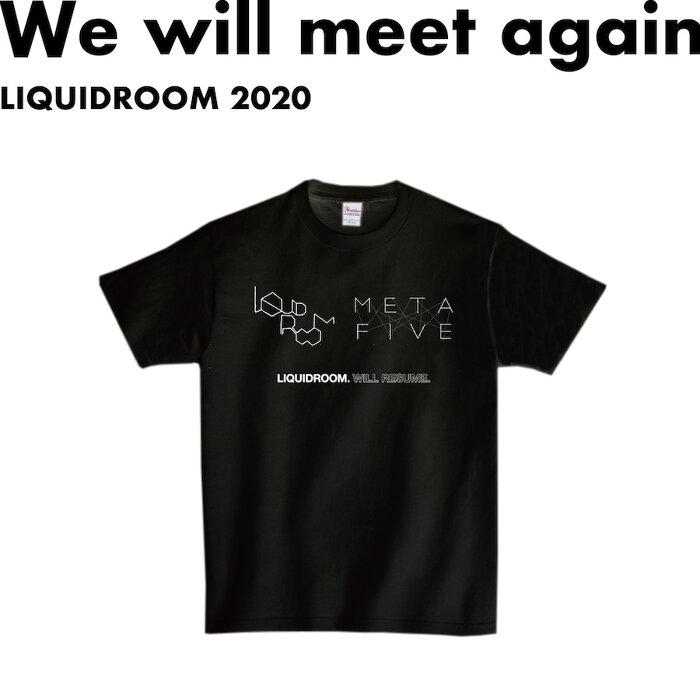 METAFIVE「WILL RESUME.」Tシャツ