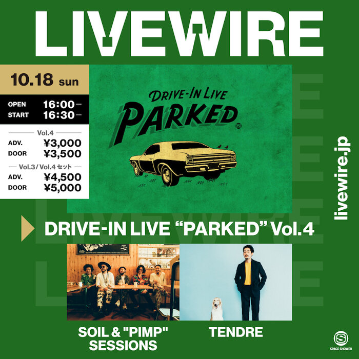 """『DRIVE-IN LIVE """"PARKED"""" Vol.4 SOIL & """"PIMP"""" SESSIONS / TENDRE』ビジュアル"""