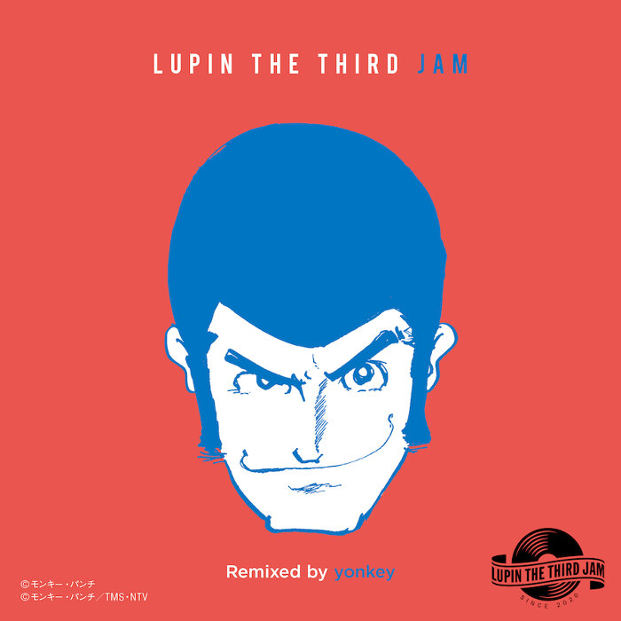 ルパン三世JAM CREW&yonkey『THEME FROM LUPIN III 2015(ンパッパラッパー)- LUPIN THE THIRD JAM Remixed by yonkey』ジャケット