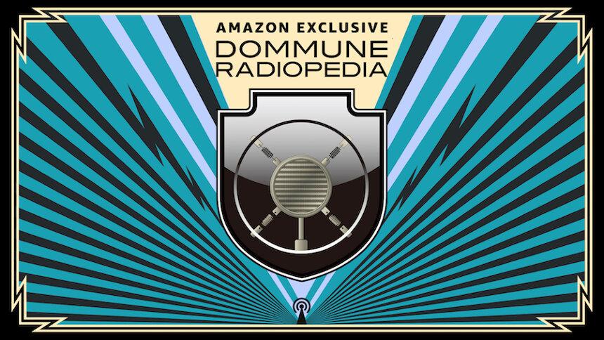 『AMAZON EXCLUSIVE「DOMMUNE RADIOPEDIA」超文化大百科!!』ビジュアル