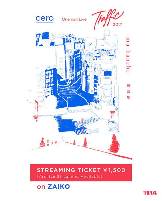 "『cero One-man Live ""Traffic 2021 -mu-banchi-""』"
