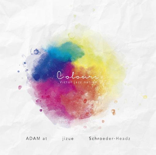 ADAM at × jizue × Schroeder-Headz『COLOURS』ジャケット
