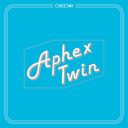 Aphex Twin『Cheetah EP』ジャケット