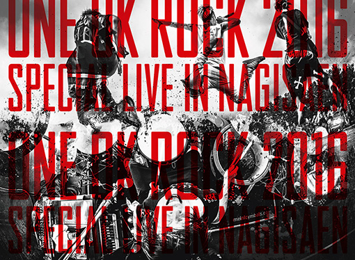 『ONE OK ROCK 2016 SPECIAL LIVE IN NAGISAEN』ジャケット