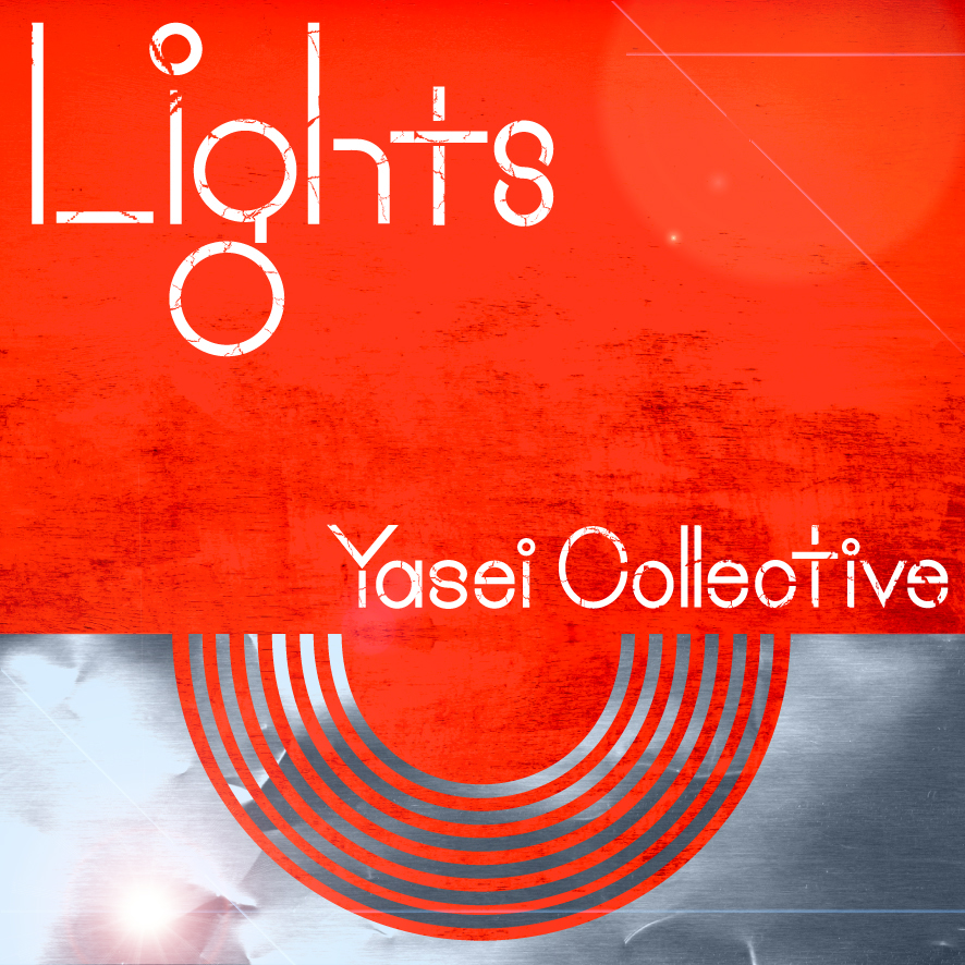 Yasei Collective『Lights』