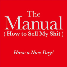 Have a Nice Day!『The Manual(How to Sell My Shit)』