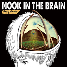 the pillows『NOOK IN THE BRAIN』通常盤