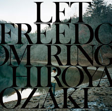 尾崎裕哉『LET FREEDOM RING』