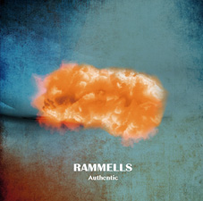 RAMMELLS『Authentic』