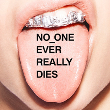 N.E.R.D.『NO ONE EVER REALLY DIES』