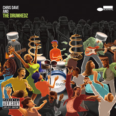 Chris Dave & The Drumhedz『Chris Dave And The Drumhedz』